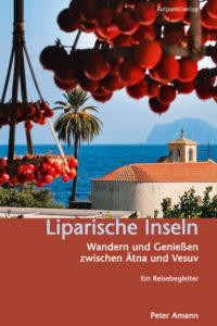 Liparische Inseln. Ein Reiseführer von Peter Amann.